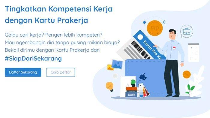 Ini Syarat dan Cara Daftar Kartu Prakerja Gelombang 12 Tahun 2021, Akses www.prakerja.go.id
